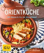 Orientküche - Mit Mezze & Co. ins Morgenland