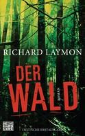Richard Laymon: Der Wald ★★★★