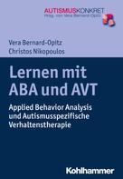 Vera Bernard-Opitz: Lernen mit ABA und AVT