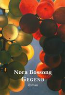 Nora Bossong: Gegend