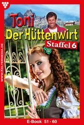 Toni der Hüttenwirt Staffel 6 – Heimatroman - E-Book 51-60