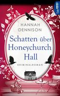 Hannah Dennison: Schatten über Honeychurch Hall ★★★★