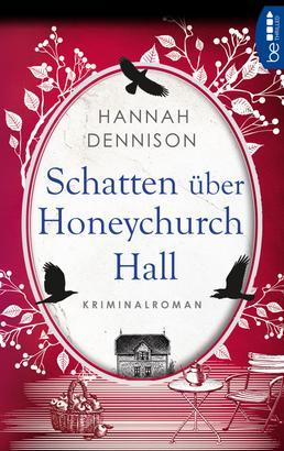 Schatten über Honeychurch Hall