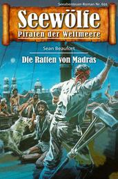 Seewölfe - Piraten der Weltmeere 691 - Die Ratten von Madras
