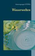 Autorengruppe Litera: Wasserwelten