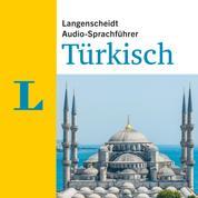Langenscheidt Audio-Sprachführer Türkisch - Für alle wichtigen Situationen auf der Reise
