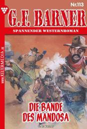 G.F. Barner 113 – Western - Die Bande des Mandosa