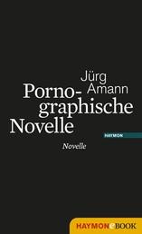 Pornographische Novelle