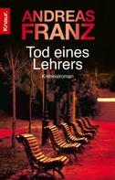 Andreas Franz: Tod eines Lehrers ★★★★