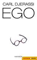 Carl Djerassi: EGO