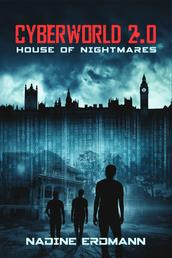 CyberWorld 2.0: House of Nightmares