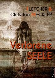 Verlorene Seele - Fantasy-Horror