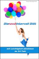 Tanja Baumgartner: Die neue Intervall Diät ★★