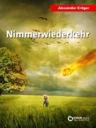 Alexander Kröger: Nimmerwiederkehr ★★★★
