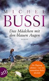 Das Mädchen mit den blauen Augen - Roman
