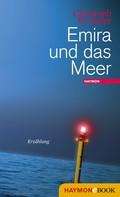 Christoph W. Bauer: Emira und das Meer ★★★★