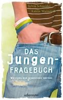 Sylvia Schneider: Das Jungen-Fragebuch ★★★★