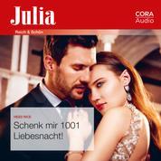 Schenk mir 1001 Liebesnacht! (Julia 092020)