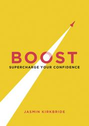 Boost - Supercharge Your Confidence