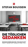 Stefan Bouxsein: Die tödlichen Gedanken ★★★★