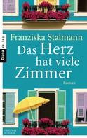 Franziska Stalmann: Das Herz hat viele Zimmer ★★★★