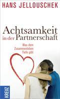 Hans Jellouschek: Achtsamkeit in der Partnerschaft ★★★★