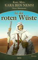 H. W. Stein (Hrsg.): Kara Ben Nemsi - Neue Abenteuer 15: In der roten Wüste