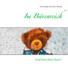 Evelyn Runge: Im Bärenreich