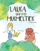Stephan Scholdra: Laura und das Murmeltier ★★★