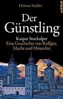 Helmut Stalder: Der Günstling ★★★