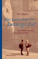 Günter Neidinger: Was kostet denn ein Zwanziger-Eis? ★★★