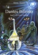 Akron Frey: Dantes Inferno Die Fische-Vorhölle