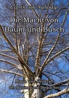 Catrin von Nahodyl: Die Macht von Baum und Busch ★★★★