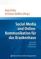 Anja Lüthy: Social Media und Online-Kommunikation für das Krankenhaus