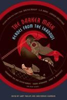 Gary Phillips: The Darker Mask
