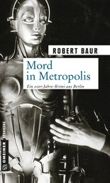 Mord in Metropolis - Kriminalroman