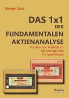 Rüdiger Götte: Das 1x1 der fundamentalen Aktienanalyse