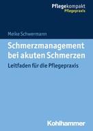 Meike Schwermann: Schmerzmanagement bei akuten Schmerzen