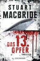 Stuart MacBride: Das dreizehnte Opfer ★★★★