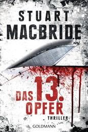 Das dreizehnte Opfer - Thriller - Detective Constable Ash Henderson 1