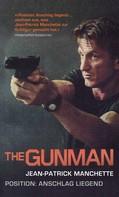 Jean-Patrick Manchette: The Gunman ★★★