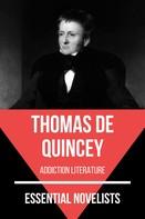 Thomas De Quincey: Essential Novelists - Thomas De Quincey