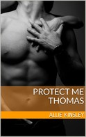 Allie Kinsley: Protect me - Thomas ★★★★★