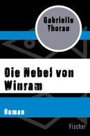 Gabrielle Thorau: Die Nebel von Winram