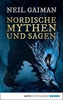 Neil Gaiman: Nordische Mythen und Sagen ★★★★