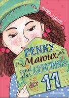Oliver Schlick: Penny Maroux und das Geheimnis der 11 ★★★★