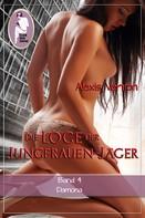 Alexis Verron: Die Loge der Jungfrauen-Jäger, Band 4