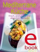 Naumann & Göbel Verlag: Mediterrane Küche ★★★