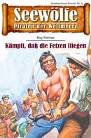 Roy Palmer: Seewölfe - Piraten der Weltmeere 9 ★★★★
