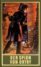 Der Spion von Ortry - Roman, Band 58 der Gesammelten Werke